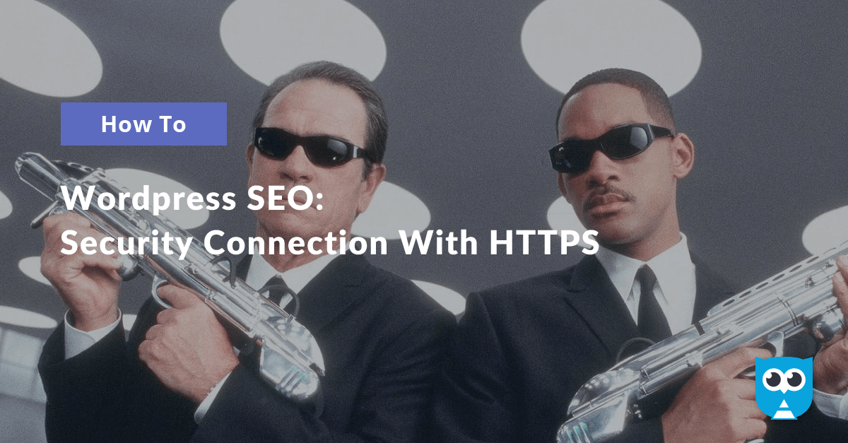 Wordpress SEO: Security Connection With HTTPS. Introduction to .htaccess