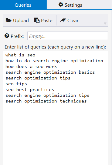 Enter the list of queries you want to scrape in Netpeak Checker