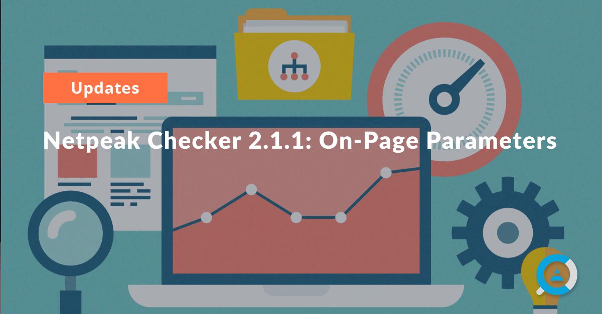 Netpeak Checker 2.1.1: On-Page Parameters