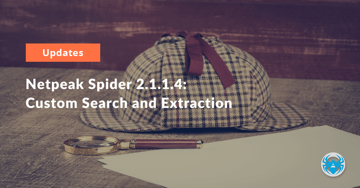 Netpeak Spider 2.1.1.4: Custom Search and Extraction