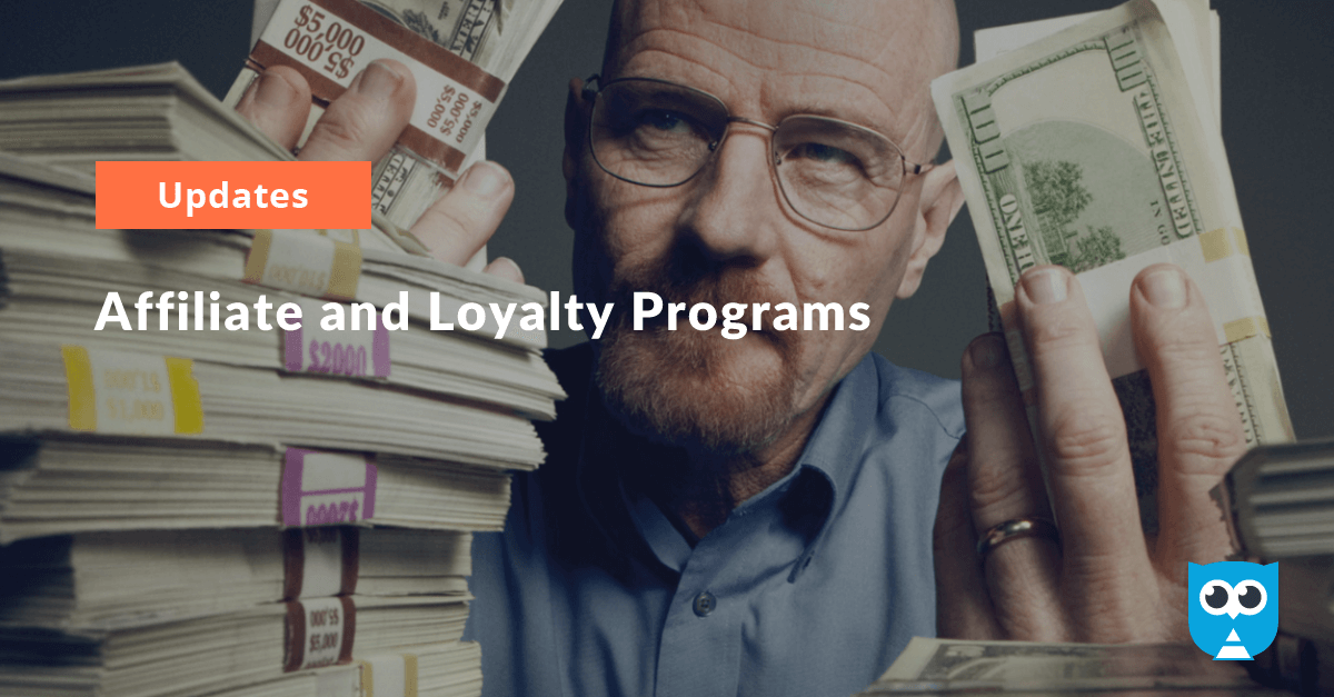 Affiliate and Loyalty Programs
