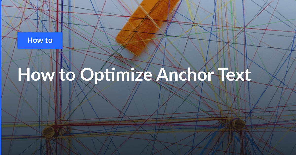 How to Optimize Anchor Text