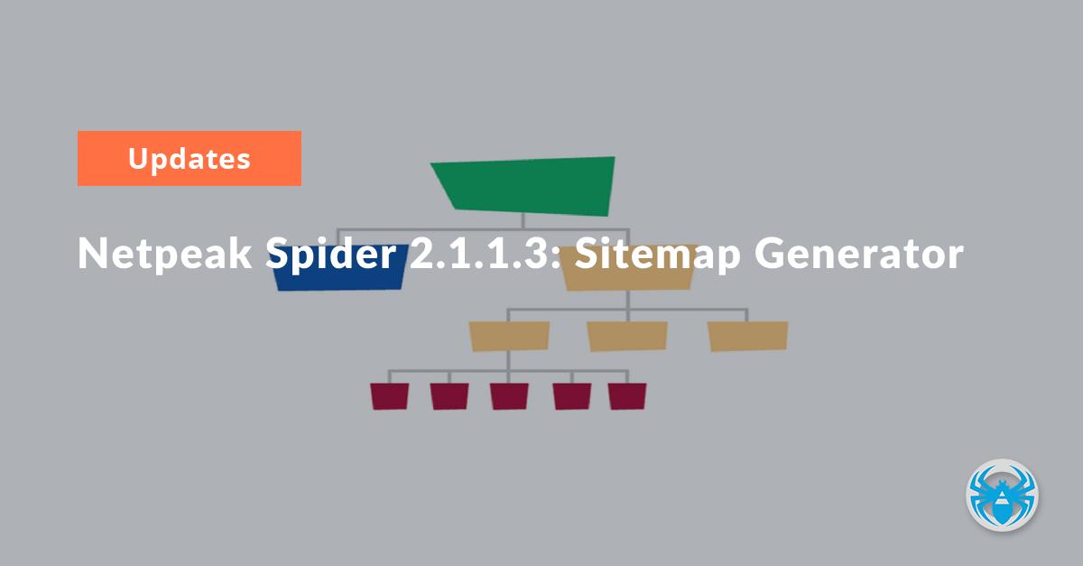 Netpeak Spider 2.1.1.3: Sitemap Generator
